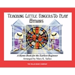 Teaching Little Fingers to Play Hymns Book