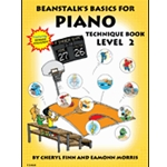 Beanstalk's Basics for Piano Technique Book Level 2