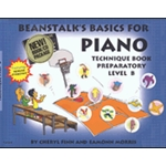 Beanstalk's Basics for Piano Technique Book Preparatory Level B
