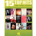 15 Top Hits for Easy Piano 2012 Ed Easy Piano