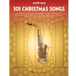 101 Christmas Songs Alto Sax Alto Sax