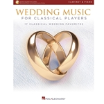 Wedding Music for Classical Players Clarinet and Piano /Audio Access