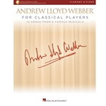 Andrew Lloyd Webber for Classical Players Clarinet and Piano /Audio Access