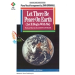 Let There Be Peace on Earth (Let It Begin with Me) Piano/Vocal/Chords