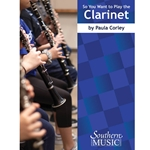 So You Want to Play the Clarinet Method Book