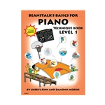 Beanstalk's Basics for Piano Technique Book Level 1