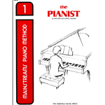 Mainstreams Piano Method: The Pianist Book 1