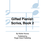 Gifted Pianist Scriva Book 2