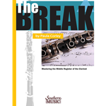 The Break : Mastering the Middle Register of the Clarinet