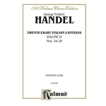 28 Italian Cantatas with Instruments, Volume IV, Nos. 24-28 (Mostly for Soprano) Voice
