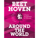 Beethoven Around the World: 9 Popular Arrangements for Piano