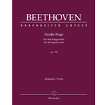 Beethoven Grosse Fuge for String Quartet Op 133 Urtext