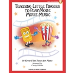 Teaching Little Fingers to Play More Movie Music