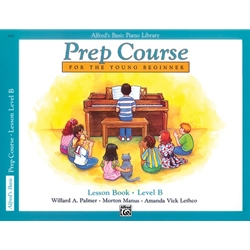 Alfred's Basic Prep Course Lesson Book B