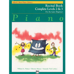 Alfred's Basic Piano Library Complete Recital 2&3