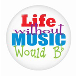 721160 Button Life Without Music 1 3/4""