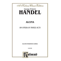 Alcina (1735) - An Opera in Three Acts Voice