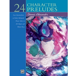 Alexander 24 Character Preludes Piano Solos Book